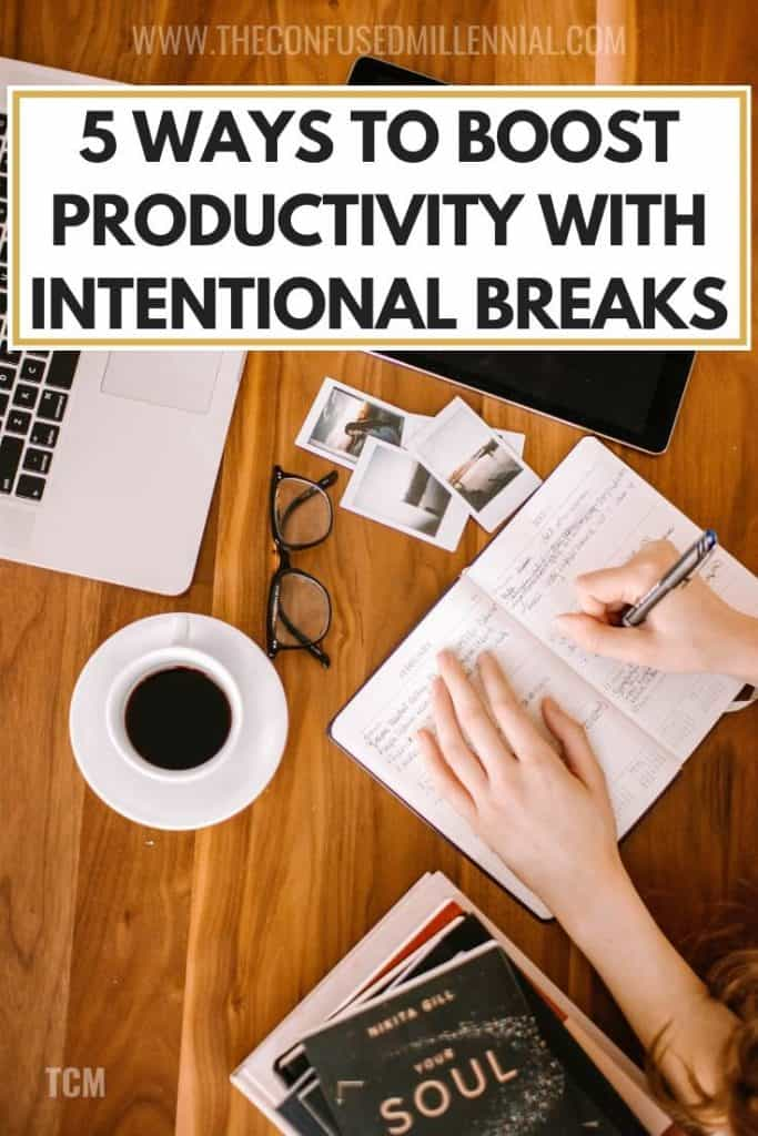 5 ways to boost productivity at work with intentional breaks, tips for how to get more things done when working from home, work at home tips to get things done from a mom, mom tips, how to take better breaks when you're a mom and have kids and have work to do, #boostproductivity, #workathome