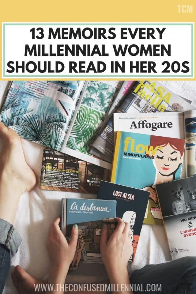 13 memoirs every millennial women should read in her 20s, Books to read for women in 20s, memoirs books, memoirs books reading list, millennial reads for women, books to read in your 20s about life for women, self help nonfiction reading list, list of top novels for millennial women, reading list, #bookstoread, #booksforwomen, #memoirs, #readinglist for your twenties and thirties