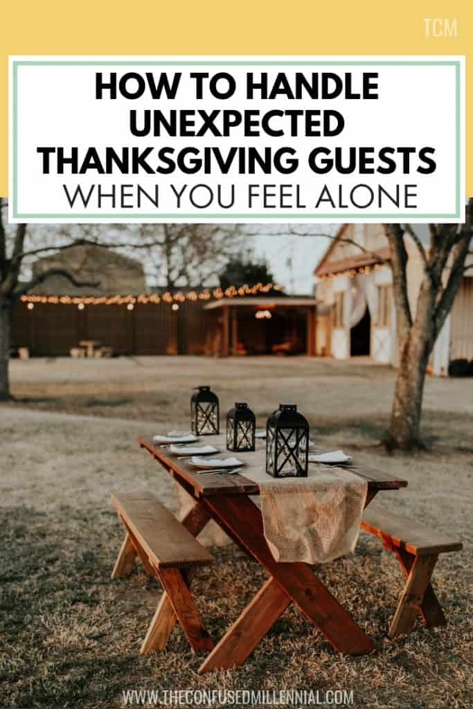 How To Handle Unexpected Thanksgiving Guests When You Feel Alone, thanksgiving day ideas and activities for hosting, #thanksgiving, thanksgiving family and friends
