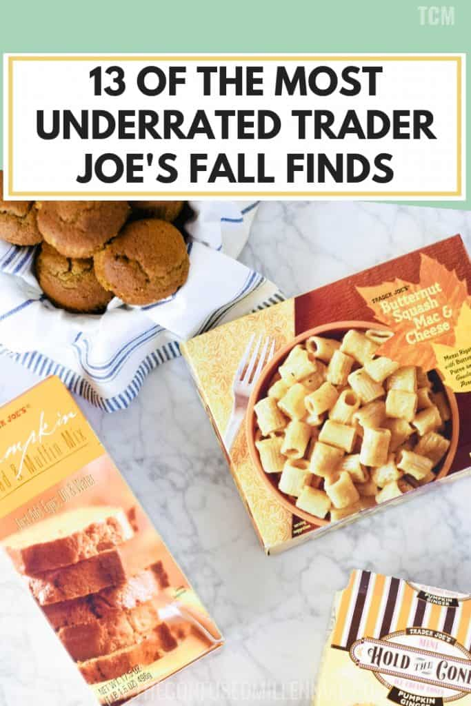 13 Of The Most Underrated Trader Joe's Fall Finds, what to buy at trader joe's shopping list, must haves from trader joe's in the fall, fall favorite products from trader joe's for snacks breakfast and vegetarians, #traderjoes, #fallfood, #fallfinds