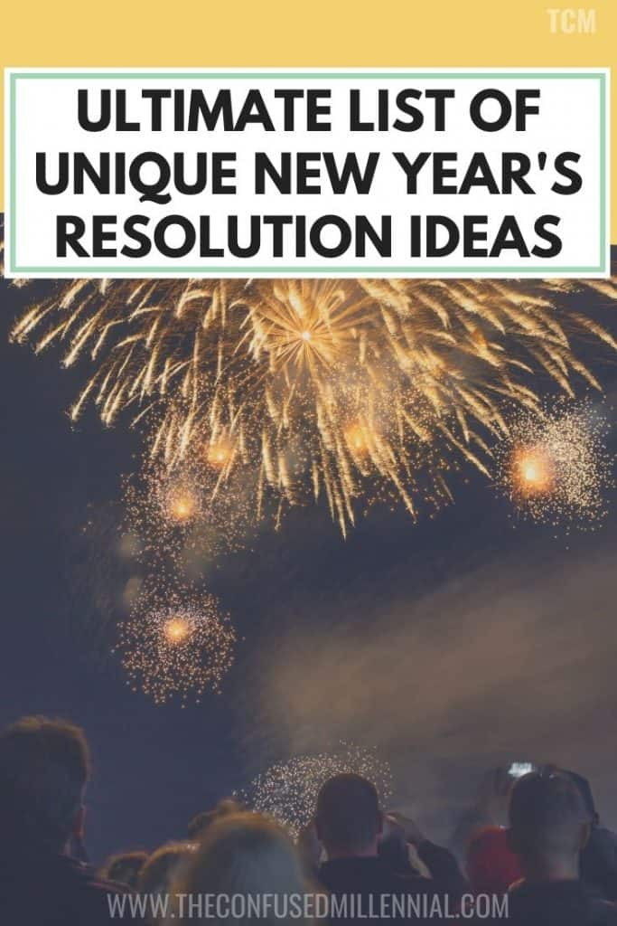Ultimate List Of Unique New Year's Resolution Ideas, challenges for an intentional new year in 2020 that uses a mix of goal settings and intention setting, new year resolution ideas for teens, kids, couples, christians, self love, for moms, organization, for better mental health, improved fame dynamics, that are realistic and helpful for your self love and self care practice, #newyear, #newyears, #newyearsresolution, #newyearresolution