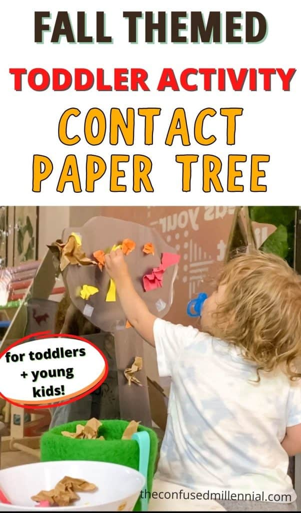 A no mess toddler activity you can do at home this fall with your toddler: DIY contact paper tree! Learn how to set this activity up for 1 year olds, 2 year olds, 3 year olds and 4 year olds. It's the perfect rainy day or cold day activity to do inside with your toddler.