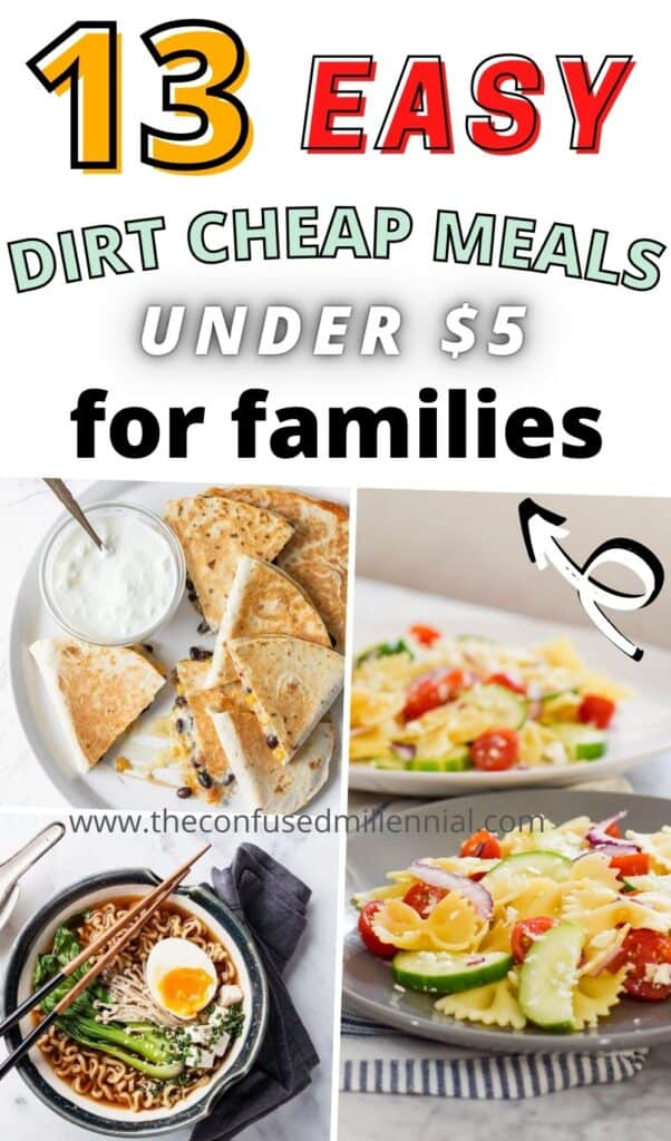 Dirt Cheap Meals that are delicious for families on a budget! Plus a grocery shopping list to save money and time!