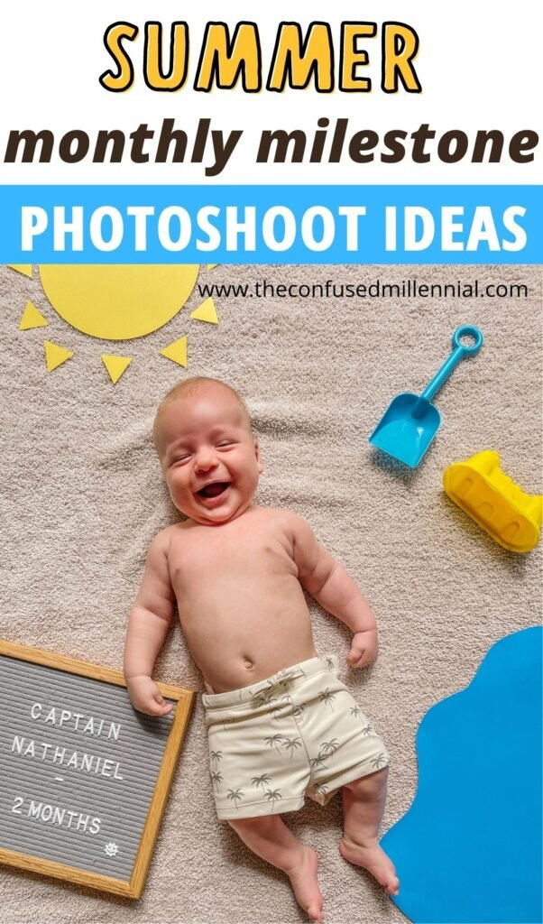 Easy DIY monthly milestone pictures for baby boy or baby girl during summer months of june, july, and august!