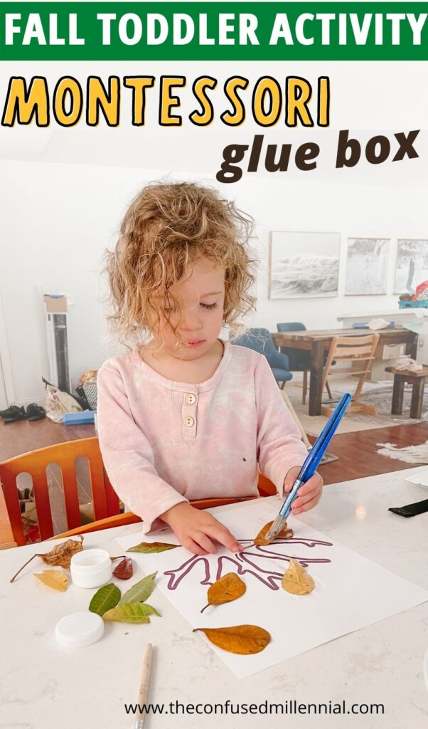 a fun toddler and preschool activity for montessori at home moms to do using the montessori glue box and fall foliage!